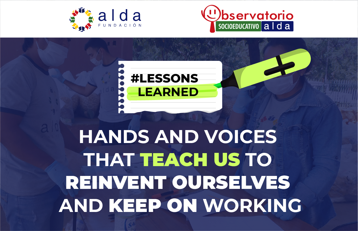 Hands and voices that teach us to reinvent ourselves and keep on working